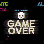 Sin agua… GAME OVER