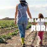 15 de octubre: Día Mundial de la Mujer Rural